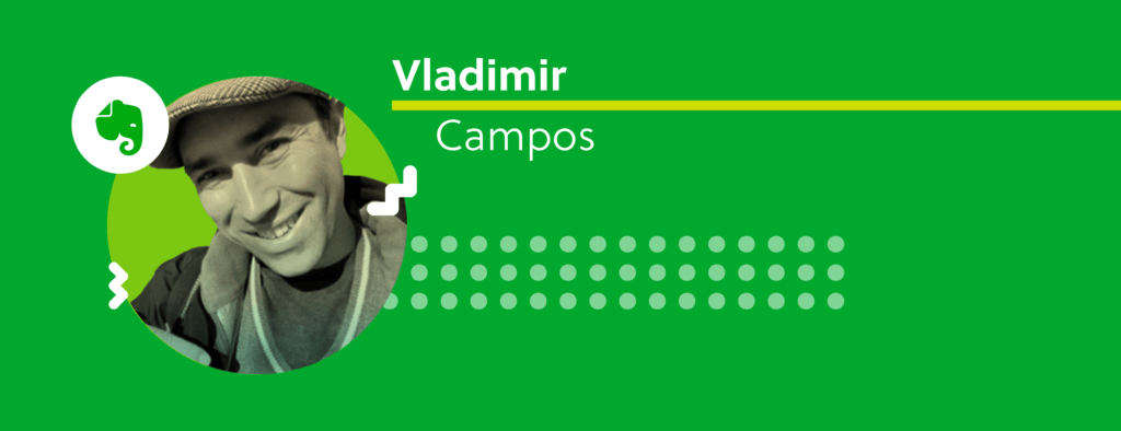 Evernote Certified Consultant Vladimir Campos.