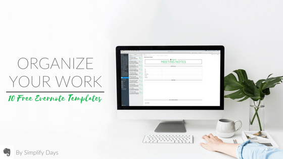 Organize Your Work with 10 Free templates