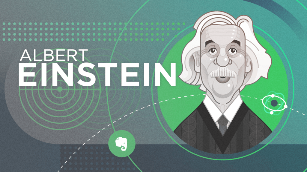 Einstein's Unique Approach to Thinking | Evernote | Evernote