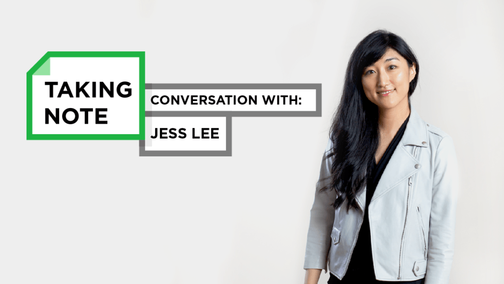 Taking Note Podcast with Jess Lee