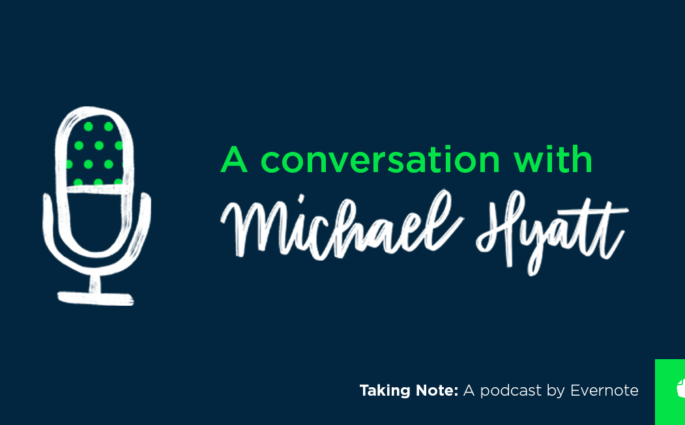 Taking Note Podcast with Michael Hyatt
