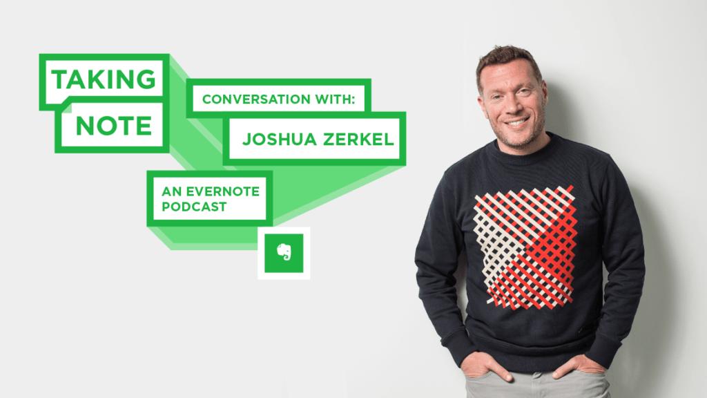 Taking Note Podcast with Joshua Zerkel