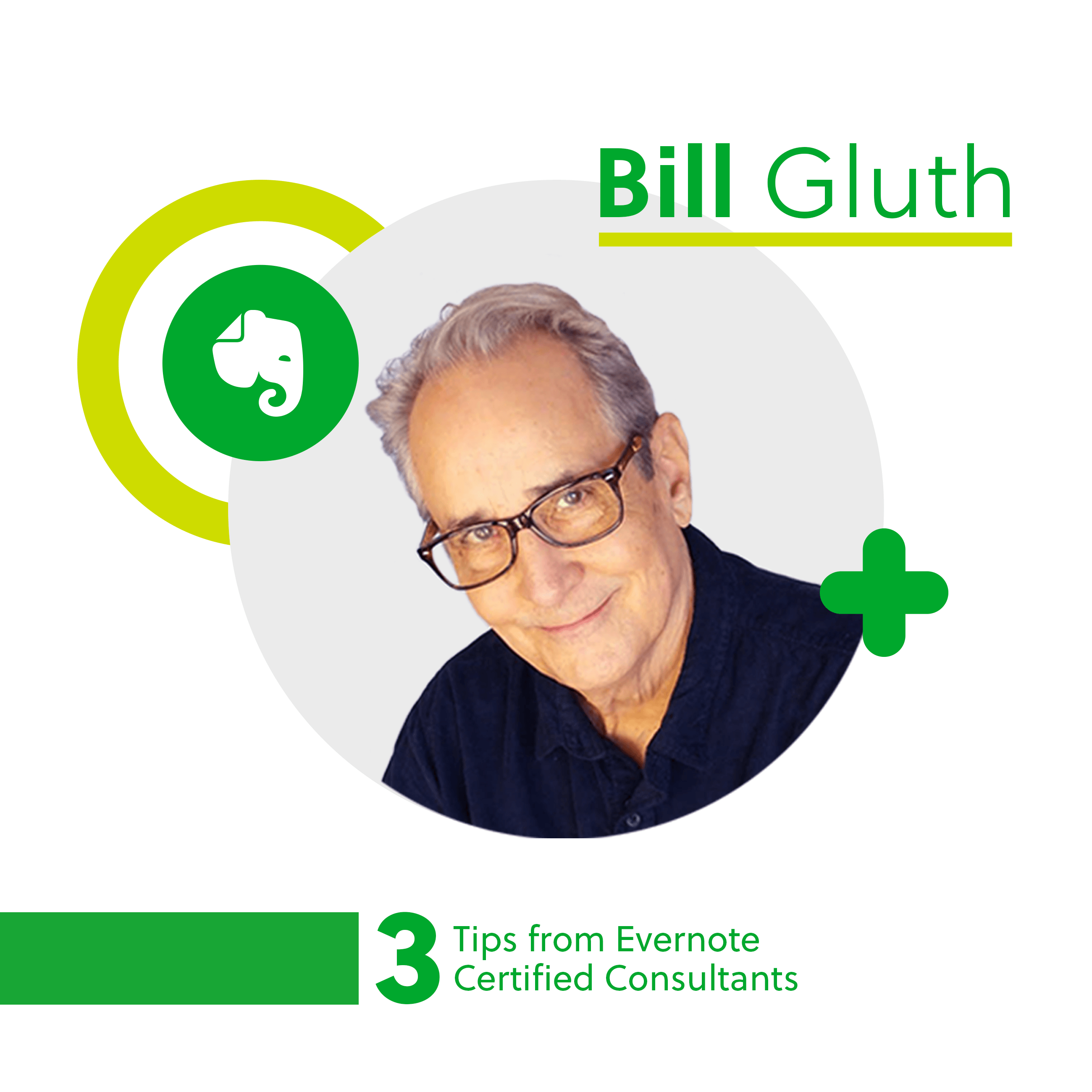 Evernote Certified Consultant Bill Gluth.
